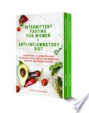 Intermittent Fasting For Women   Anti Inflammatory Diet
