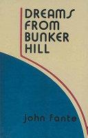 Pdf Dreams from Bunker Hill
