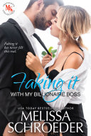 Faking it with my Billionaire Boss