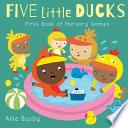 Five Little Ducks - First Book of Nursery Games