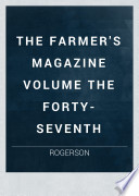 The Farmer S Magazine Volume The Forty Seventh