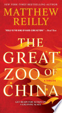 """The Great Zoo of China"" by Matthew Reilly"