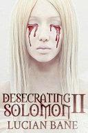 Desecrating Solomon Pdf/ePub eBook