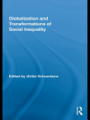 Globalization and Transformations of Social Inequality