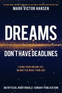 Dreams Don't Have Deadlines Book