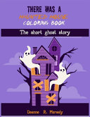 There Was a Hunted House Coloring Book