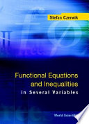 Functional Equations and Inequalities in Several Variables Book