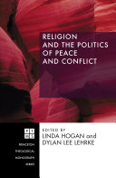 Religion and the Politics of Peace and Conflict ebook