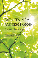 Faith, Feminism, and Scholarship Pdf/ePub eBook