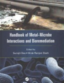 Handbook of Metal microbe Interactions and Bioremediation Book