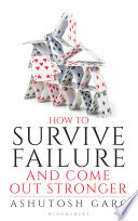 How to Survive Failure and Come out Stronger