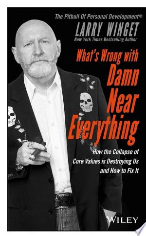 Download What's Wrong with Damn Near Everything! Free Books - Dlebooks.net