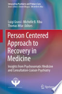 Person Centered Approach to Recovery in Medicine