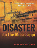 Disaster on the Mississippi