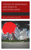Visions of Democracy and Peace in Occupied Japan