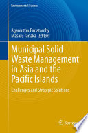 Municipal Solid Waste Management In Asia And The Pacific Islands Book PDF