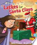 Latkes for Santa Claus