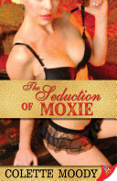 Pdf The Seduction of Moxie Telecharger