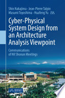 Cyber Physical System Design from an Architecture Analysis Viewpoint