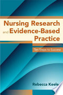 Nursing Research And Evidence Based Practice