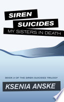 My Sisters in Death  Siren Suicides  Book 2