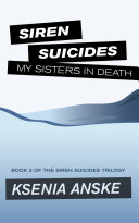 My Sisters in Death (Siren Suicides, Book 2)