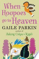 When Hoopoes Go To Heaven Book PDF