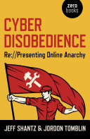 Cyber Disobedience