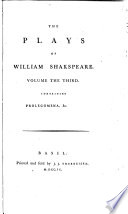 The Plays Of William Shakspeare Malone S Historical Account Of The English Stage Steevens S Additions Commendatoray Verses