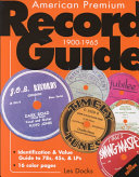 American Premium Record Guide  1900 1965