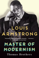 Louis Armstrong, Master of Modernism ebook