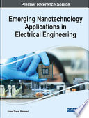 Emerging Nanotechnology Applications in Electrical Engineering