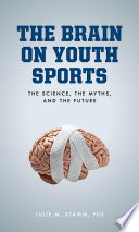 The Brain on Youth Sports
