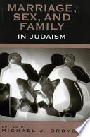 Marriage  Sex and Family in Judaism