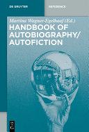 Handbook of Autobiography / Autofiction Book