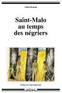 Pdf Saint-Malo au temps des négriers Telecharger