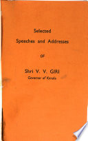 Selected Speeches and Addresses of V. V. Giri, Governor of Kerala