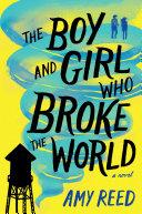 The Boy and Girl Who Broke the World [Pdf/ePub] eBook