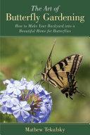 The Art of Butterfly Gardening