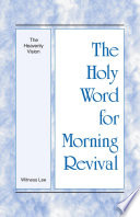 The Holy Word For Morning Revival The Heavenly Vision
