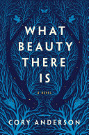 What Beauty There Is Pdf/ePub eBook