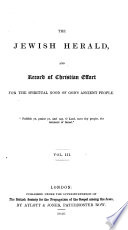 The Jewish Herald And Record Of Christian Effort For The Spiritual Good Of God S Ancient People Afterw The Jewish Missionary Herald And Record Of The British Society For The Propagation Of The Gospel Among The Jews Afterw The Herald