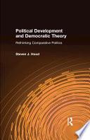 Political Development And Democratic Theory Rethinking Comparative Politics