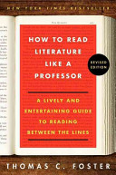 How to Read Literature Like a Professor Revised Edition Book
