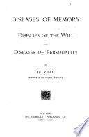 Diseases of Memory, Diseases of the Will, and Diseases of Personality