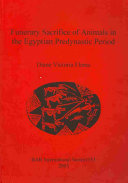 Funerary Sacrifice of Animals in the Egyptian Predynastic Period