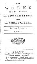 The Works of Edward Synge, Late Lord Archbishop of Tuam in Ireland