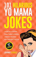 101 Hilarious Yo Mama Jokes