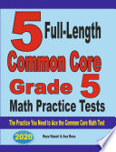 5 Full Length Common Core Grade 5 Math Practice Tests