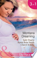 Montana Dreaming  Their Unexpected Family   Cabin Fever   Million Dollar Makeover  Mills   Boon By Request